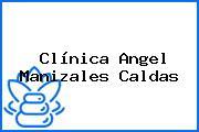 Clínica Angel Manizales Caldas