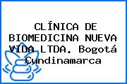 CLÍNICA DE BIOMEDICINA NUEVA VIDA LTDA. Bogotá Cundinamarca