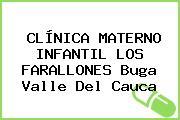 CLÍNICA MATERNO INFANTIL LOS FARALLONES Buga Valle Del Cauca