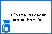 Clínica Miramar Tumaco Nariño