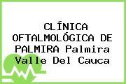 CLÍNICA OFTALMOLÓGICA DE PALMIRA Palmira Valle Del Cauca