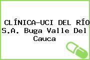 CLÍNICA-UCI DEL RÍO S.A. Buga Valle Del Cauca