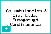 Cm Ambulancias & Cía. Ltda. Fusagasugá Cundinamarca