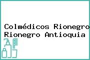 Colmédicos Rionegro Rionegro Antioquia
