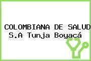 COLOMBIANA DE SALUD S.A. Tunja Boyacá