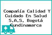 Compañía Calidad Y Cuidado En Salud S.A.S. Bogotá Cundinamarca