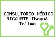 CONSULTORIO MÉDICO RICAURTE Ibagué Tolima