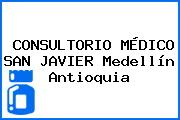 CONSULTORIO MÉDICO SAN JAVIER Medellín Antioquia