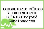 CONSULTORIO MÉDICO Y LABORATORIO CLÍNICO Bogotá Cundinamarca