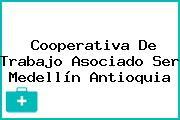 Cooperativa De Trabajo Asociado Ser Medellín Antioquia