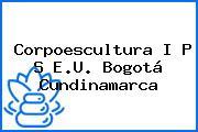 Corpoescultura I P S E.U. Bogotá Cundinamarca