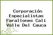 Corporación Especialistas Farallones Cali Valle Del Cauca