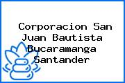 Corporacion San Juan Bautista Bucaramanga Santander