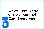 Crear Mas Vida S.A.S. Bogotá Cundinamarca