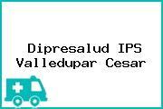 Dipresalud IPS Valledupar Cesar