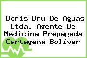 Doris Bru De Aguas Ltda. Agente De Medicina Prepagada Cartagena Bolívar