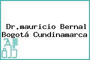 Dr.mauricio Bernal Bogotá Cundinamarca