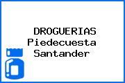 DROGUERIAS Piedecuesta Santander