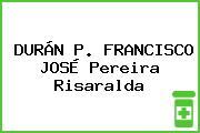 DURÁN P. FRANCISCO JOSÉ Pereira Risaralda