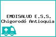 EMDISALUD E.S.S. Chigorodó Antioquia