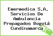 Emermedica S.A. Servicios De Ambulancia Prepagados Bogotá Cundinamarca