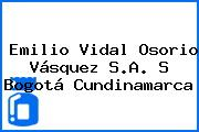 Emilio Vidal Osorio Vásquez S.A. S Bogotá Cundinamarca