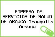 EMPRESA DE SERVICIOS DE SALUD DE ARAUCA Arauquita Arauca