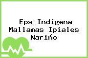 Eps Indigena Mallamas Ipiales Nariño