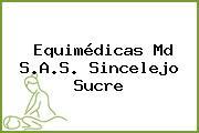 Equimédicas Md S.A.S. Sincelejo Sucre