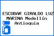 ESCOBAR GIRALDO LUZ MARINA Medellín Antioquia