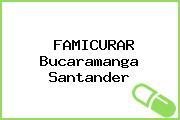 FAMICURAR Bucaramanga Santander