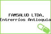 FAMSALUD LTDA. Entrerríos Antioquia