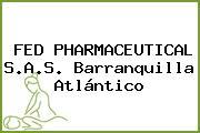FED PHARMACEUTICAL S.A.S. Barranquilla Atlántico