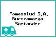 Fomesalud S.A. Bucaramanga Santander