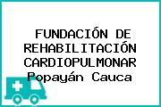 FUNDACIÓN DE REHABILITACIÓN CARDIOPULMONAR Popayán Cauca