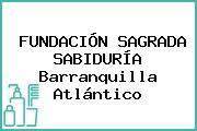 FUNDACIÓN SAGRADA SABIDURÍA Barranquilla Atlántico