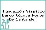 Fundación Virgilio Barco Cúcuta Norte De Santander