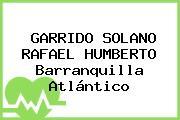 GARRIDO SOLANO RAFAEL HUMBERTO Barranquilla Atlántico