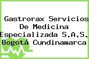 Gastrorax Servicios De Medicina Especializada S.A.S. Bogotá Cundinamarca