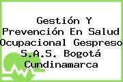 Gestión Y Prevención En Salud Ocupacional Gespreso S.A.S. Bogotá Cundinamarca