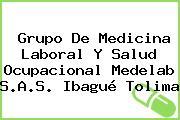 Grupo De Medicina Laboral Y Salud Ocupacional Medelab S.A.S. Ibagué Tolima