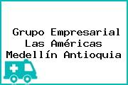 Grupo Empresarial Las Américas Medellín Antioquia