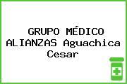 GRUPO MÉDICO ALIANZAS Aguachica Cesar