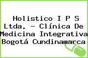 Holistico I P S Ltda. - Clínica De Medicina Integrativa Bogotá Cundinamarca