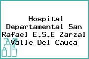Hospital Departamental San Rafael E.S.E Zarzal Valle Del Cauca