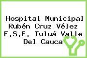 Hospital Municipal Rubén Cruz Vélez E.S.E. Tuluá Valle Del Cauca