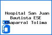 Hospital San Juan Bautista ESE Chaparral Tolima