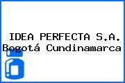 IDEA PERFECTA S.A. Bogotá Cundinamarca
