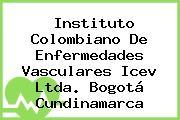 Instituto Colombiano De Enfermedades Vasculares Icev Ltda. Bogotá Cundinamarca
