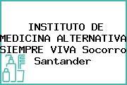 INSTITUTO DE MEDICINA ALTERNATIVA SIEMPRE VIVA Socorro Santander